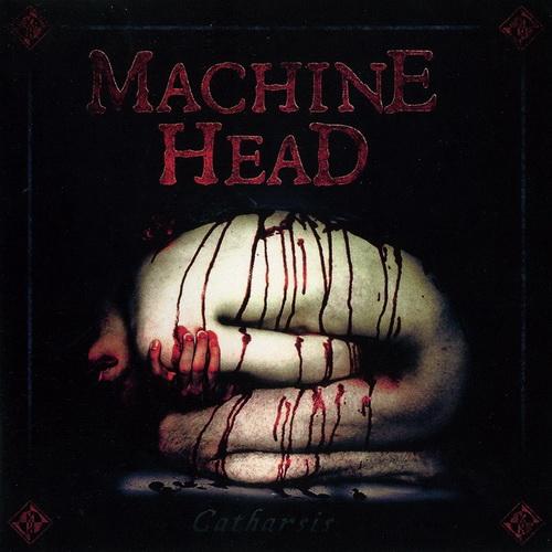 Machine Head - 2018 - Catharsis [Nuclear Blast, NE 3519-0, Replica]