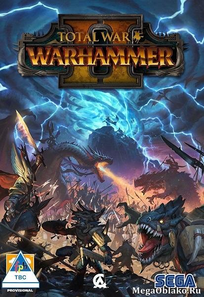 Total War: Warhammer II (2017) PC   RePack от xatab