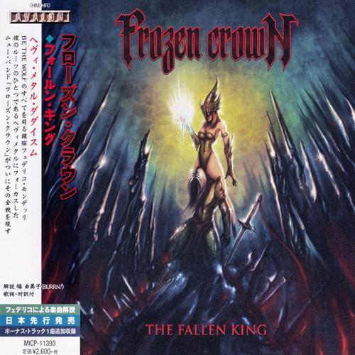 Frozen Crown - 2018 - The Fallen King [Avalon, MICP-11393, Japan)