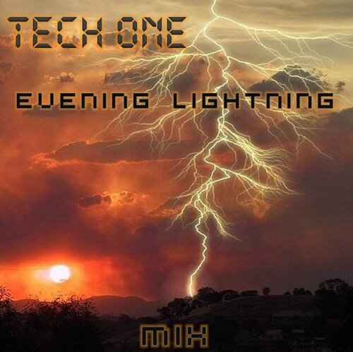 TECH ONE - Evening lightning MIX