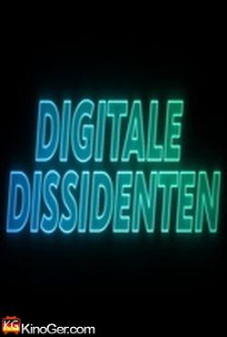 Digitale Dissidenten - Im Kampf gegen die globale Ausspähung (2015)