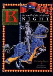 Книга The World of the Medieval Knight