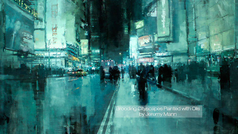 Brooding Cityscapes Painted with Oils by Jeremy Mann (3 pics)