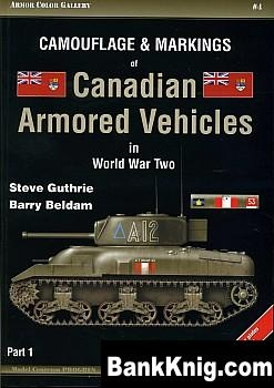 Книга Camouflage & Markings of Canadian Armored Vehicles in World War Two. Part 1