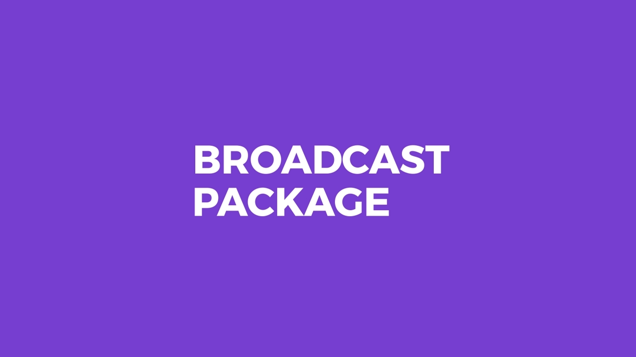 Broadcast Package - 9