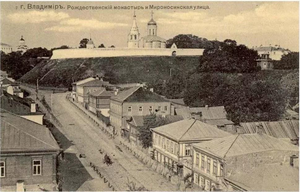 Мироносинская улица и Рождественский монастырь
