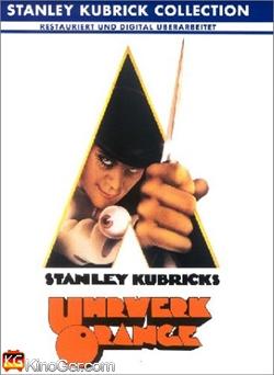 Uhrwerk Orange - A Clockwork Orange (1971)