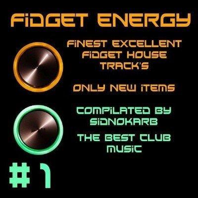 Fidget Energy #1 (2009)