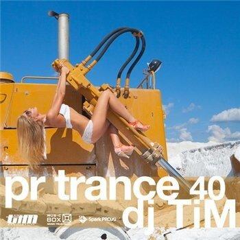 Dj TiM - Pr Trance 40