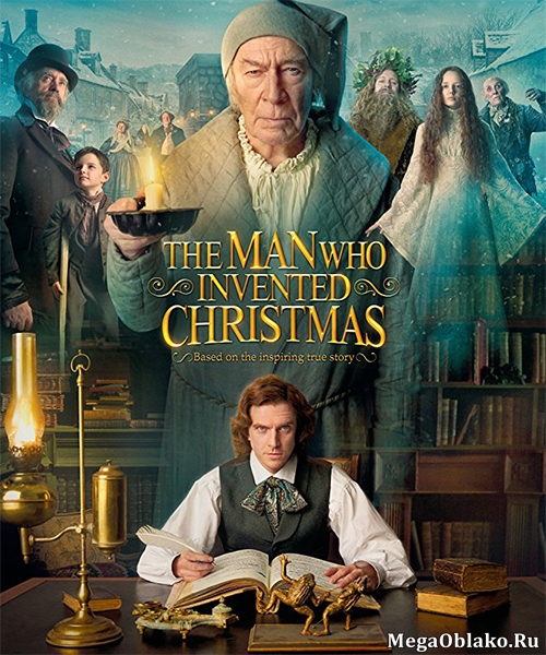 Человек, который изобрёл Рождество / The Man Who Invented Christmas (2017/HDTV/HDTVRip)