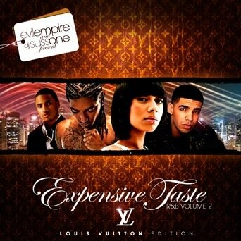 Evil Empire & DJ Suss One - Expensive Taste R&B Vol 2 (Louis Vuitton Edition)