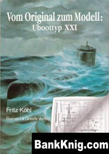 Книга Uboot Typ XXI Vom Original Zum Modell