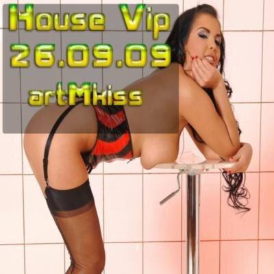 House Vip(26.09.09)