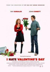 Я ненавижу день Святого Валентина / I Hate Valentines Day (2009/DVDRip/1400мб)