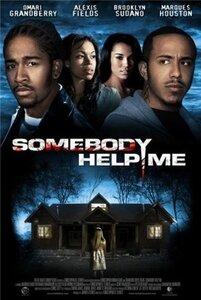 Кто-нибудь, помогите мне / Somebody Help Me (2007) DVDRip