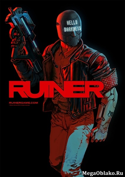 RUINER (2017) PC   RePack от xatab