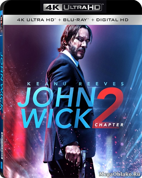 Джон Уик 2 / John Wick: Chapter Two (2017) | UltraHD 4K 2160p