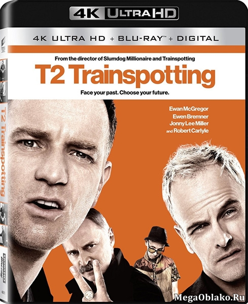 Т2 Трейнспоттинг (На игле 2) / T2 Trainspotting (2017) | UltraHD 4K 2160p