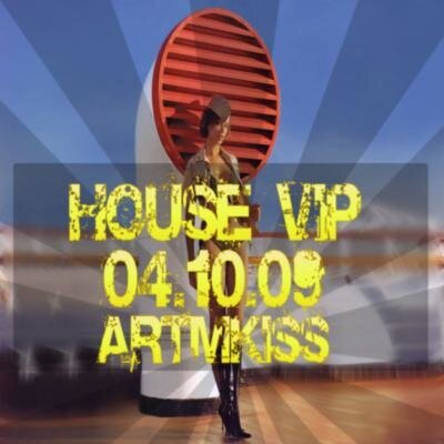 House Vip(04.10.09)