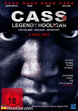 Cass - Legend of a Hooligan (2008)
