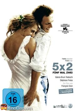 5X2 - Fünf Mal Zwei (2004)