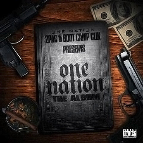 2pac & Boot Camp Clik - One Nation (2009)