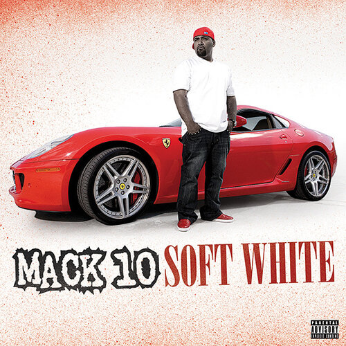 Mack 10 - Soft White (2009)