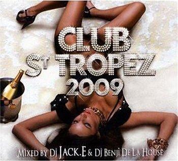 DJ Jack.E & DJ Benji De La House - Club St Tropez  ...