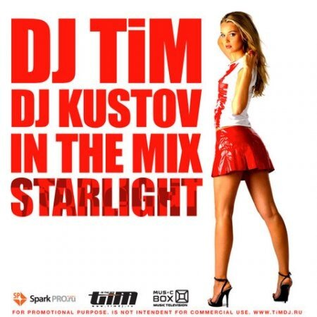 DJ TiM & DJ Kustov - STARLIGHT In The Mix