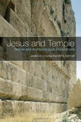 Книга Jesus and Temple: Textual and Archaeological Explorations