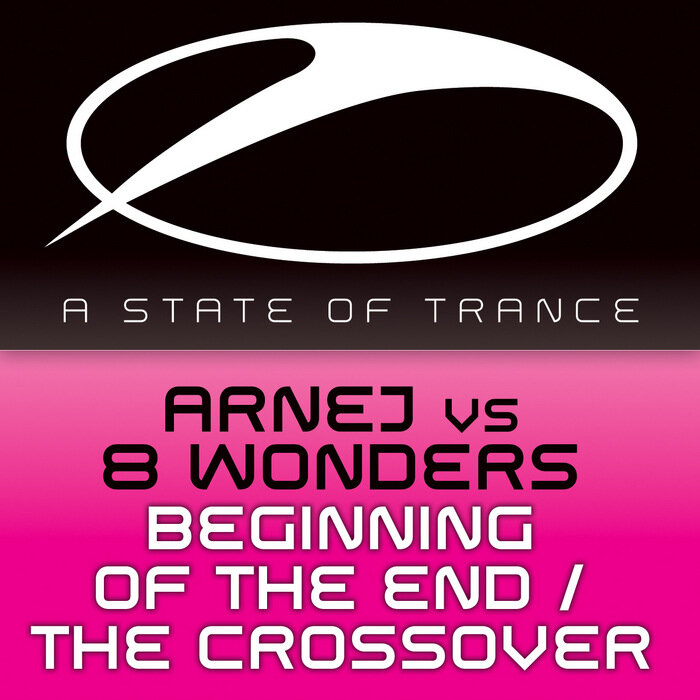 Arnej vs. 8 Wonders - Beginning Of The End / The Crossover