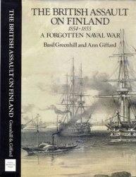 Книга The British Assault on Finland 1854-1855: A Forgotten Naval War