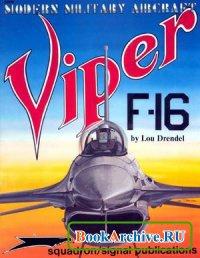 Книга Squadron/Signal Publications 5009: Viper F-16 - Modern Military Aircraft series