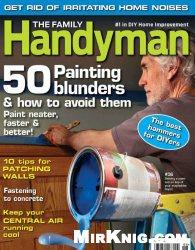 Журнал The Family Handyman - June 2014