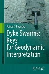 Книга Dyke Swarms: Keys for Geodynamic Interpretation