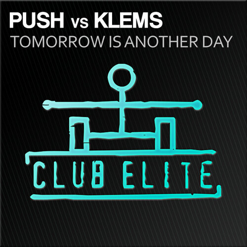 Push Vs Klems-Tomorrow Is Another Day