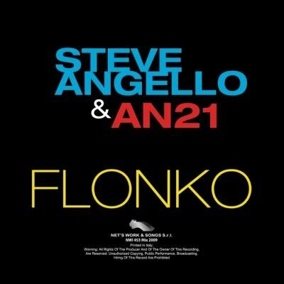 Steve Angello & AN21 - Flonko (2009)