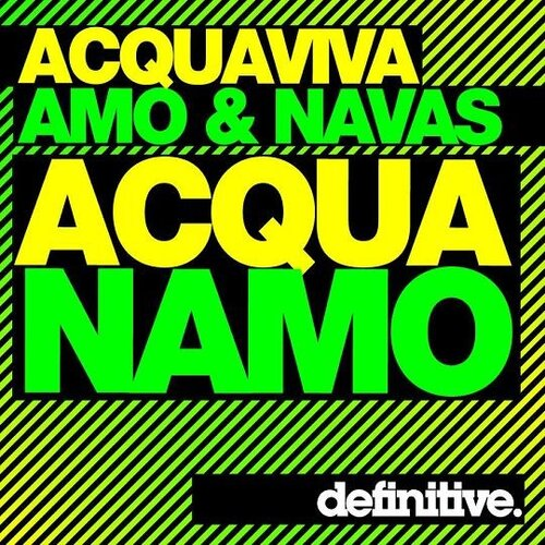 John Acquaviva, David Amo & Julio Navas - Acquanamo (2009)