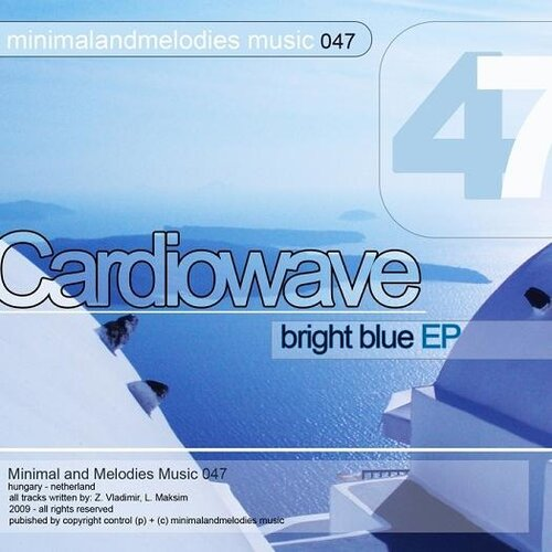 Cardiowave - Bright Blue EP (2009)