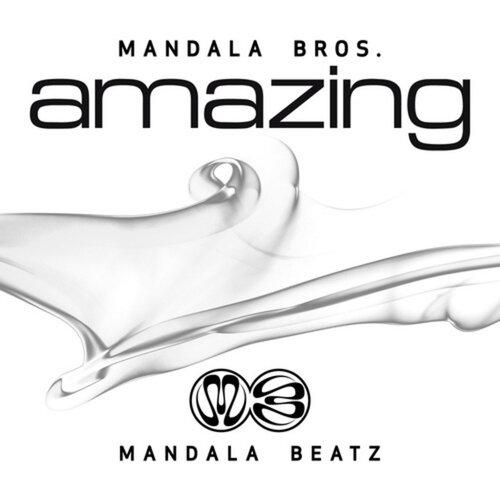 Mandala Bros-Amazing