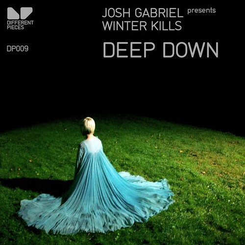Josh Gabriel pres Winter Kills-Deep Down Incl Remixes
