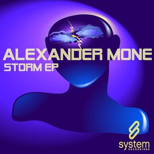 Alexander Mone-Storm EP