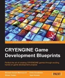 Книга CryEngine Game Development Blueprints