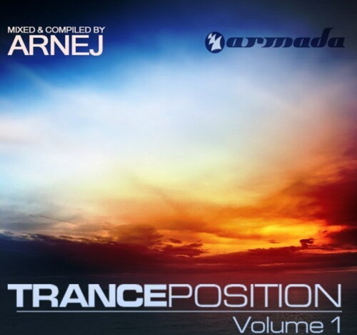 Tranceposition Vol.1 Mixed By Arnej