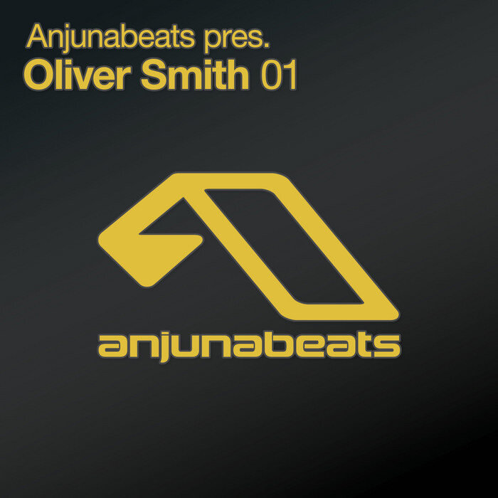 Anjunabeats pres. Oliver Smith 01