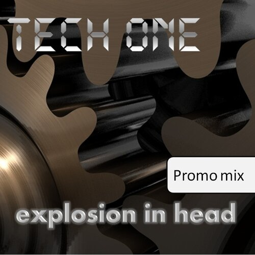 Tech one - explosion in head [promo mix]