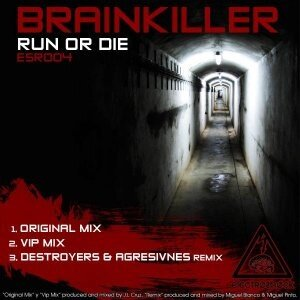 Brainkiller - Run Or Die