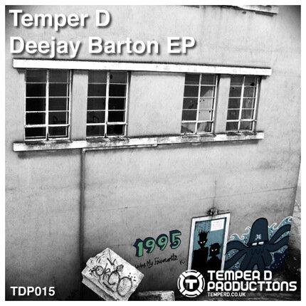 Temper D - Deejay Barton EP (2010)