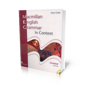 Simon Clarke - Macmillan English Grammar in context. Essential with key