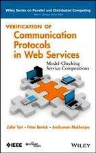 Книга Verification of Communication Protocols in Web Services: Model-Checking Service Compositions (Wiley Series on Parallel and Distributed Computing)